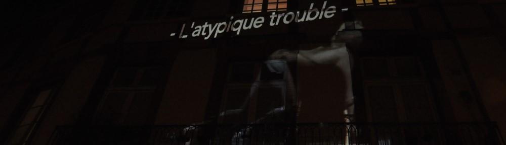 L'atypique trouble